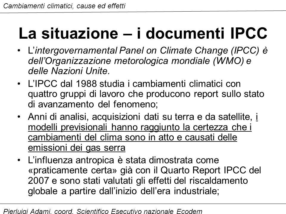 La situazione – i documenti IPCC