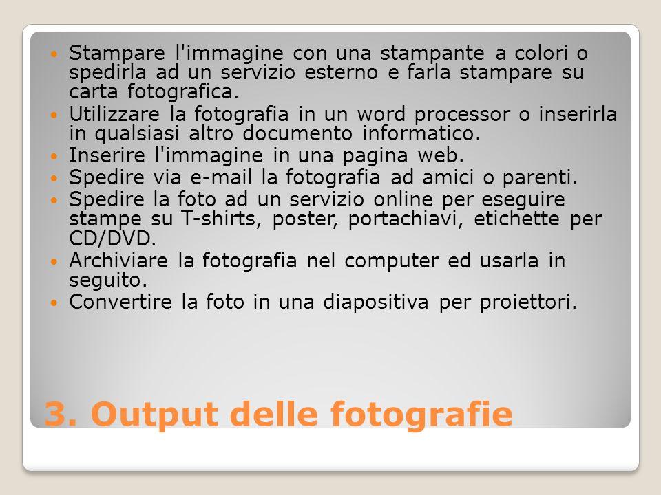 3. Output delle fotografie