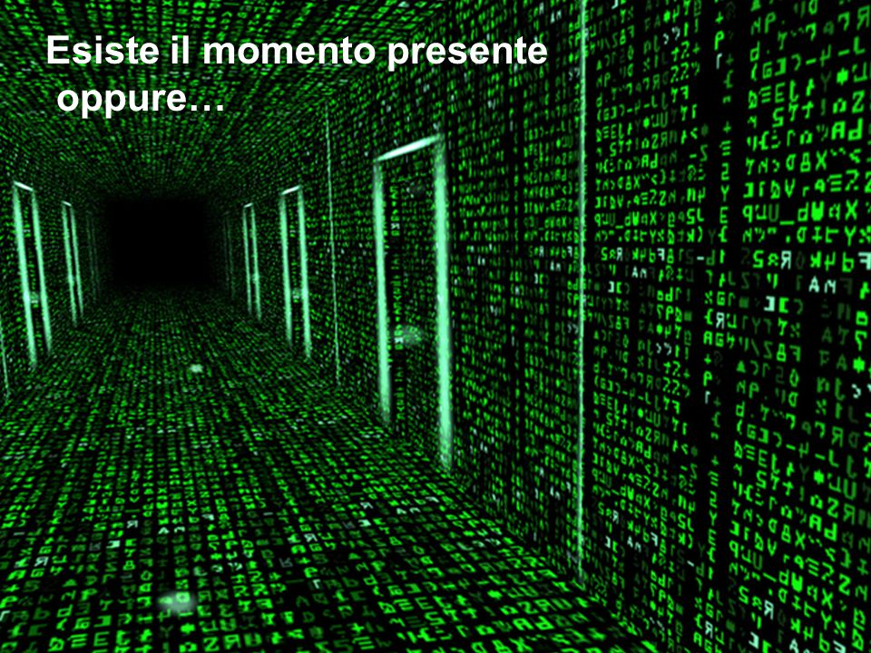 Esiste il momento presente