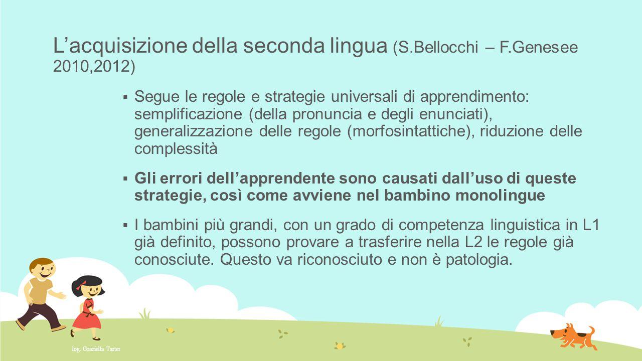 L'acquisizione della seconda lingua (S. Bellocchi – F