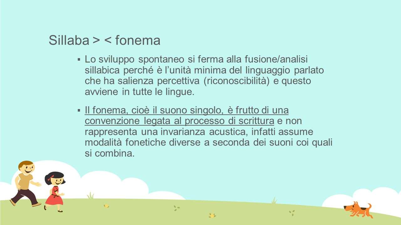 Sillaba > < fonema