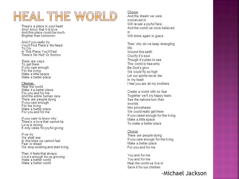Heal the world -Michael Jackson
