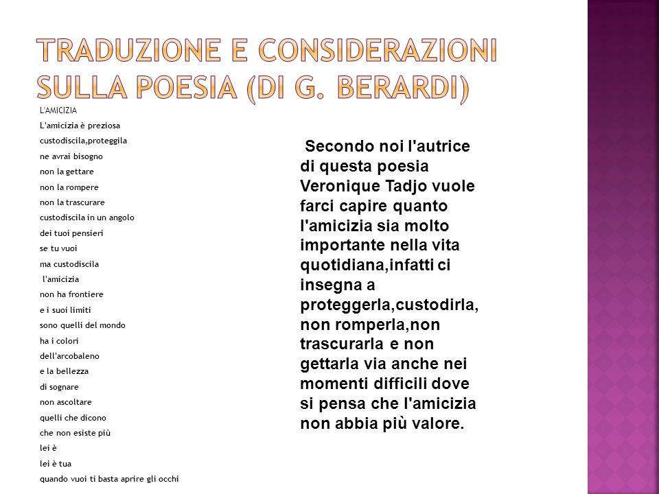 TRADUZIONE E CONSIDERAZIONI suLLA POESIA (DI G. BERARDI)