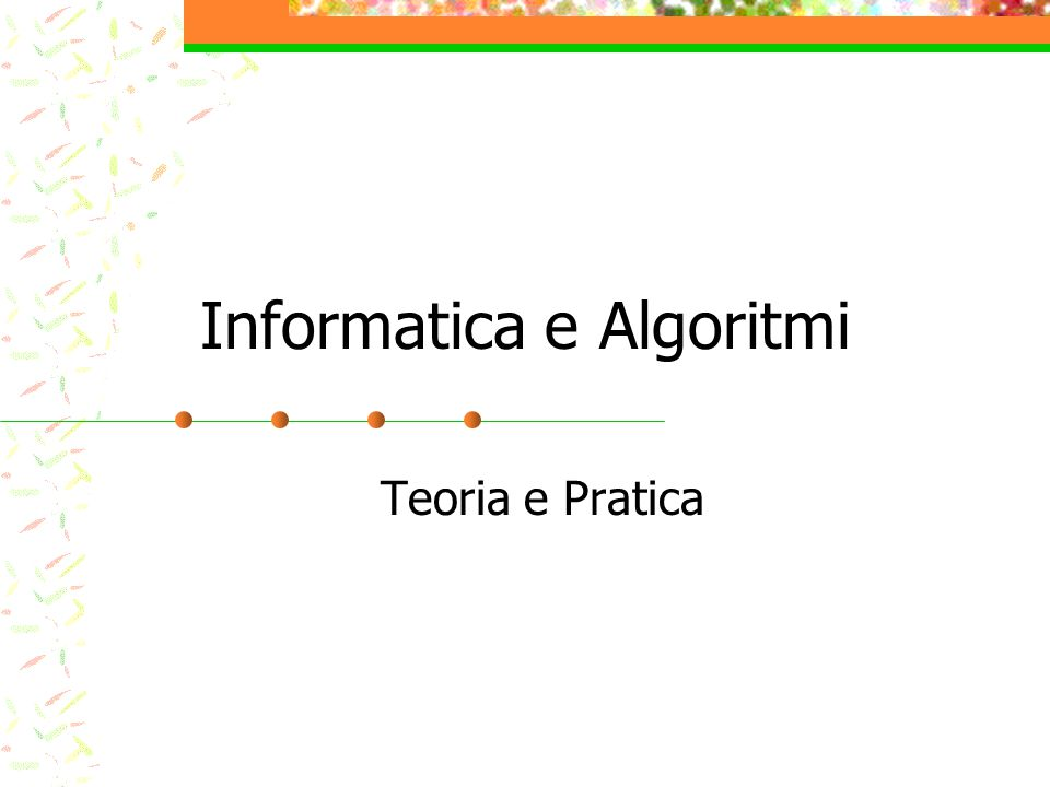 Informatica e Algoritmi