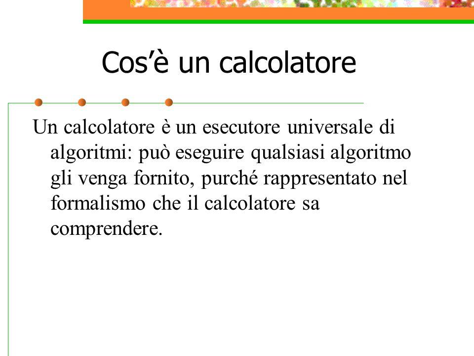 Cos'è un calcolatore