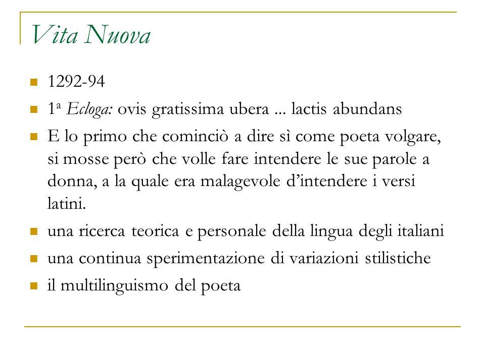 Vita Nuova 1292-94. 1a Ecloga: ovis gratissima ubera ... lactis abundans.