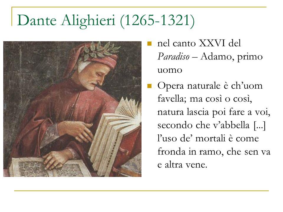 Dante Alighieri (1265-1321) nel canto XXVI del Paradiso – Adamo, primo uomo.