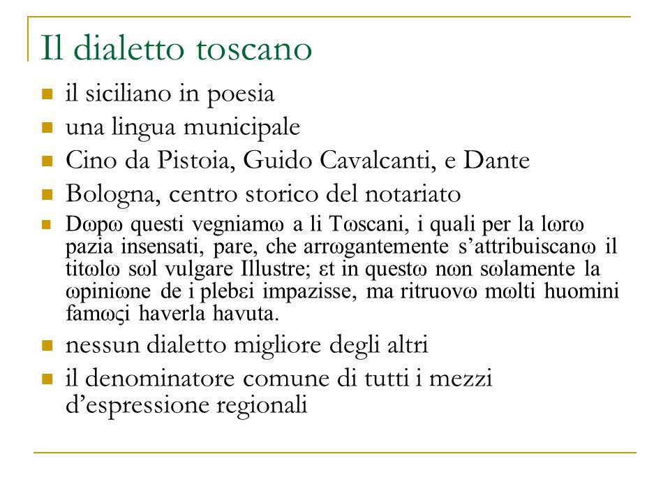 Il dialetto toscano il siciliano in poesia una lingua municipale