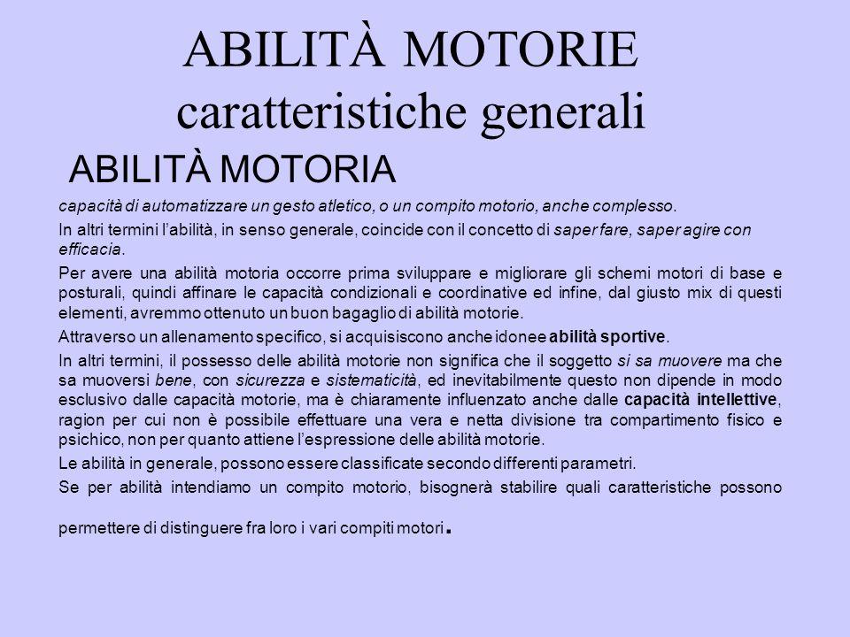 ABILITÀ MOTORIE caratteristiche generali