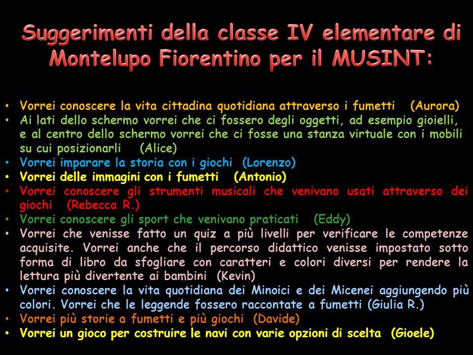 Suggerimenti della classe IV elementare di Montelupo Fiorentino per il MUSINT: