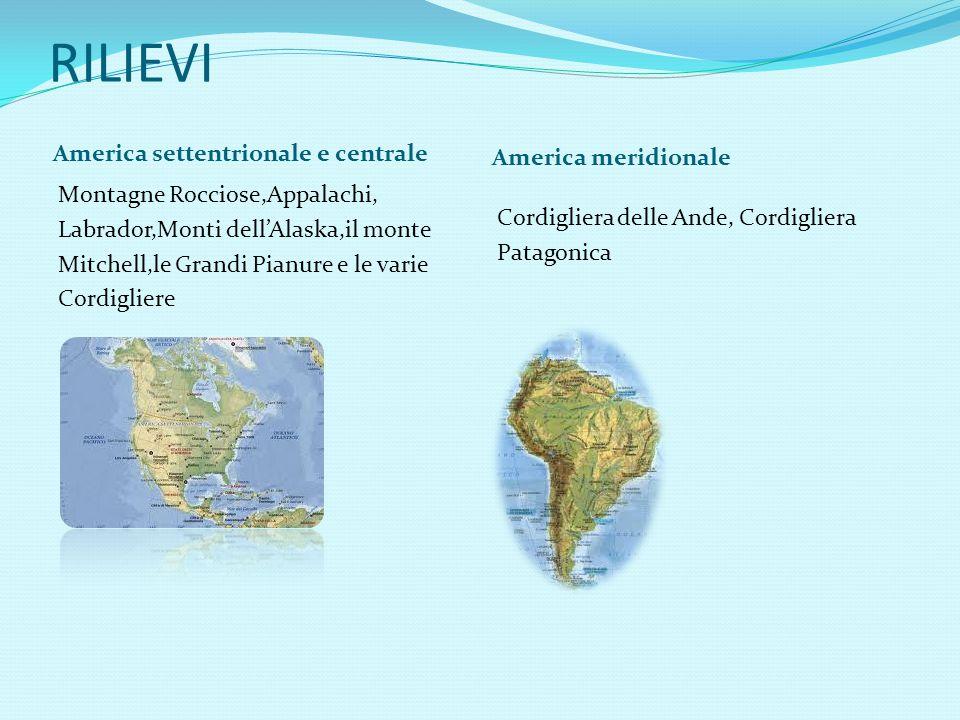 RILIEVI America settentrionale e centrale America meridionale