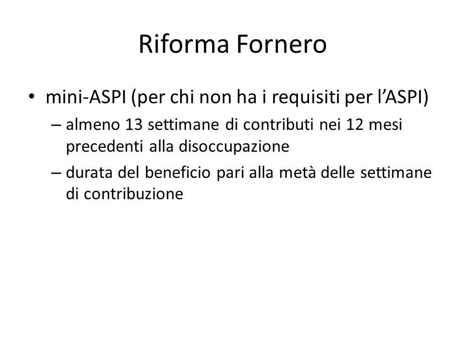 Riforma Fornero mini-ASPI (per chi non ha i requisiti per l'ASPI)