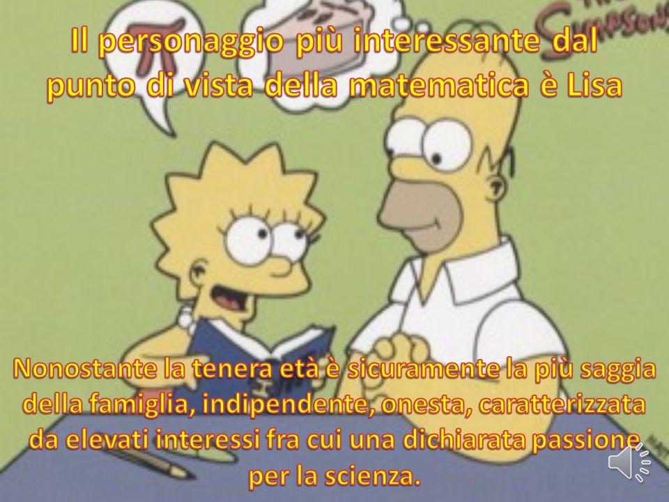 Il personaggio più interessante dal punto di vista della matematica è Lisa