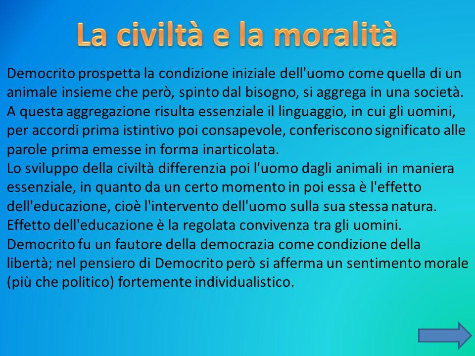 La civiltà e la moralità