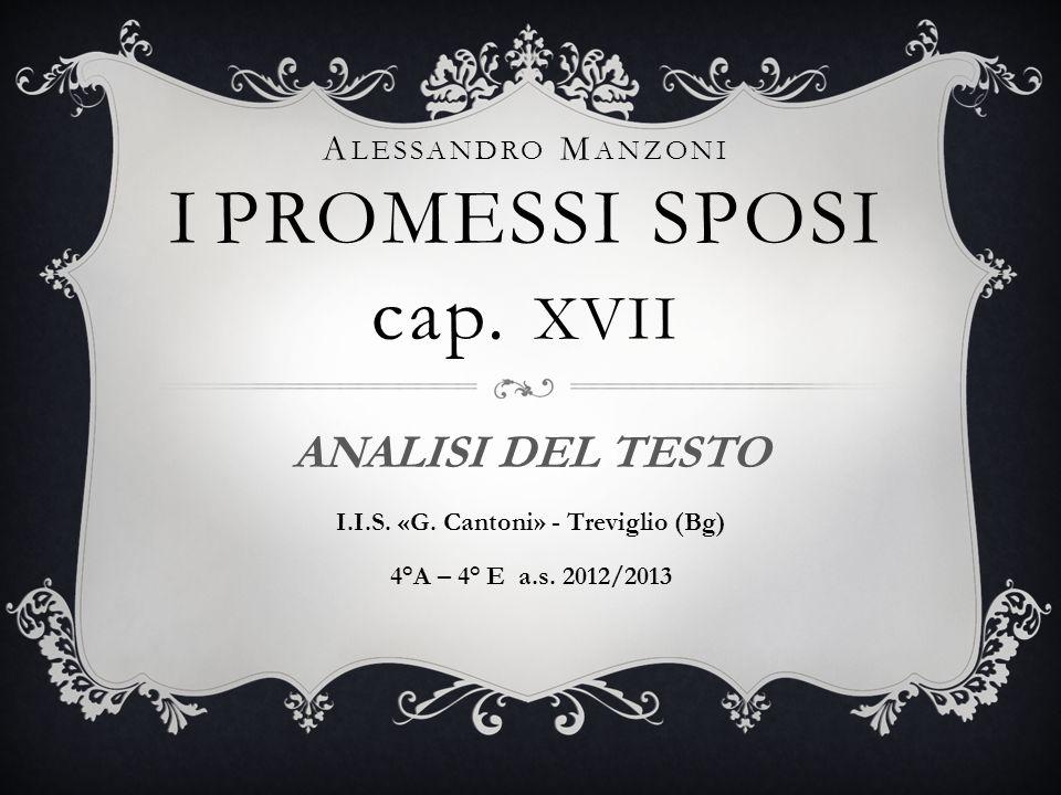 Alessandro Manzoni I PROMESSI SPOSI cap. xvii