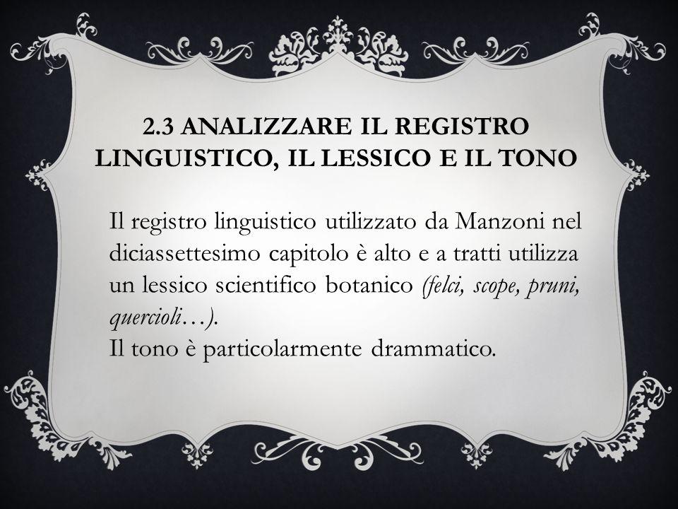 2.3 ANALIZZARE IL REGISTRO LINGUISTICO, IL LESSICO E IL TONO