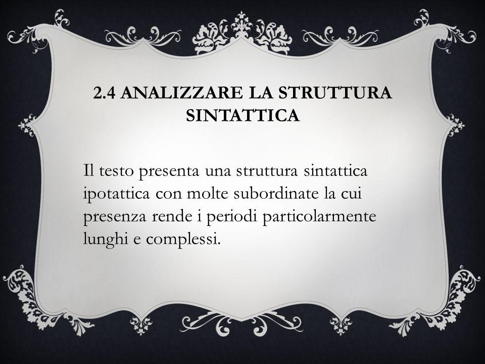 2.4 ANALIZZARE LA STRUTTURA SINTATTICA
