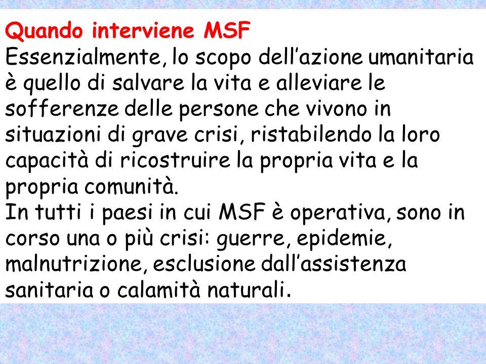 Quando interviene MSF