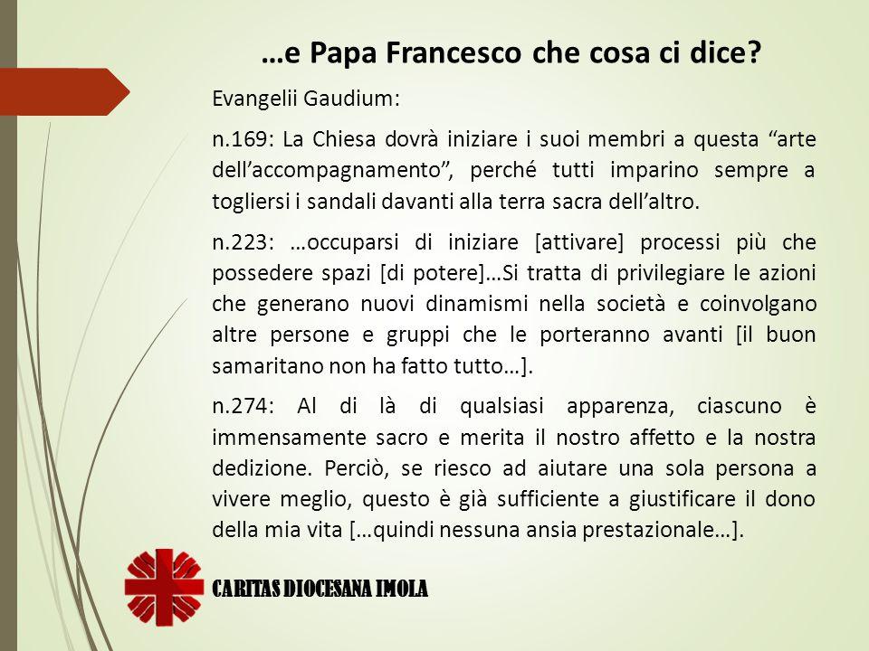 …e Papa Francesco che cosa ci dice