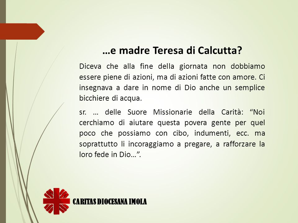 …e madre Teresa di Calcutta