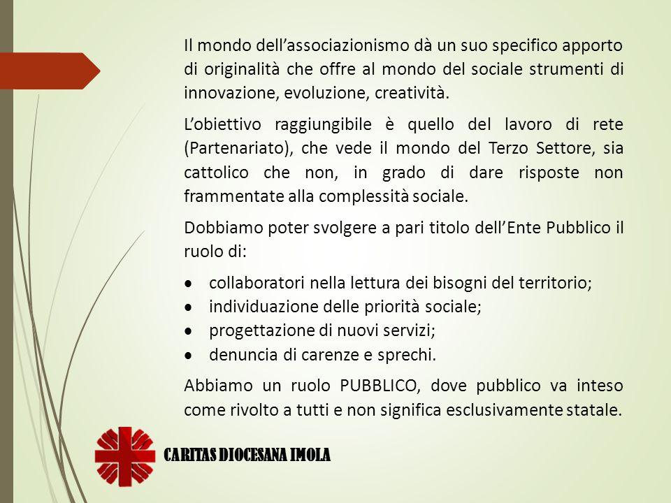 Dobbiamo poter svolgere a pari titolo dell'Ente Pubblico il ruolo di: