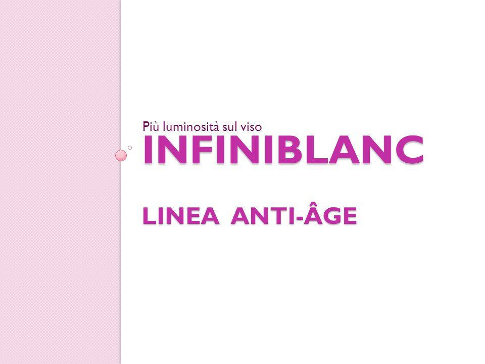 Infiniblanc linea anti-ÂGE