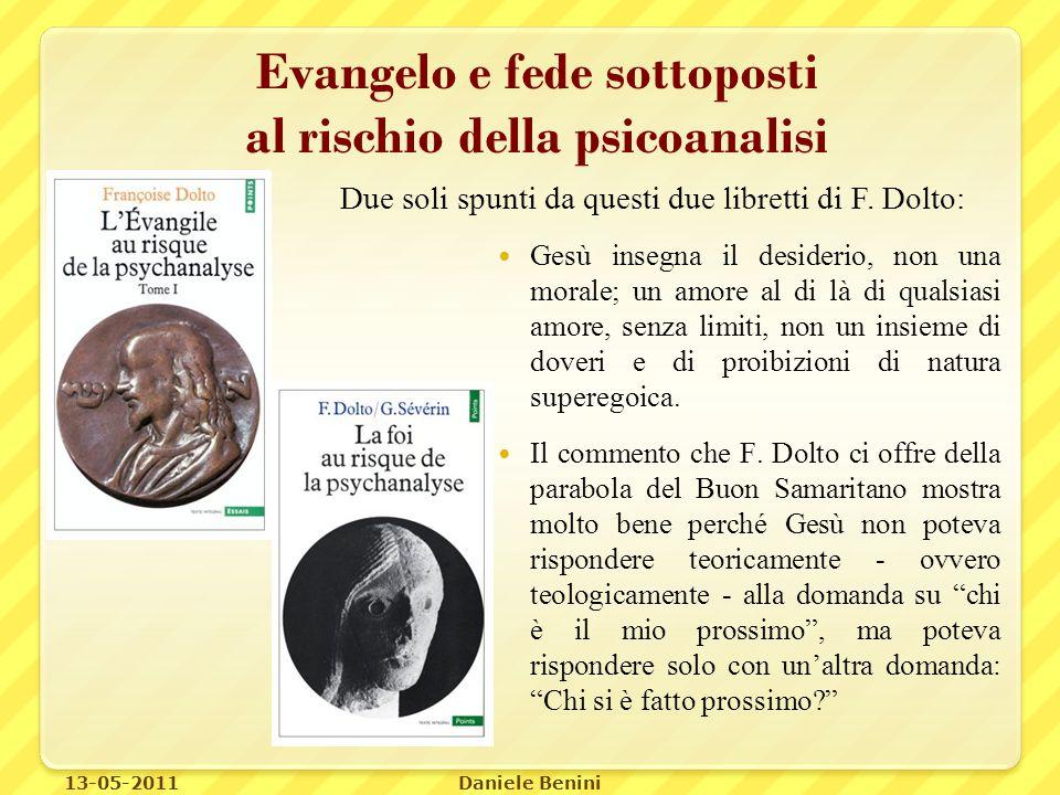 Evangelo e fede sottoposti al rischio della psicoanalisi