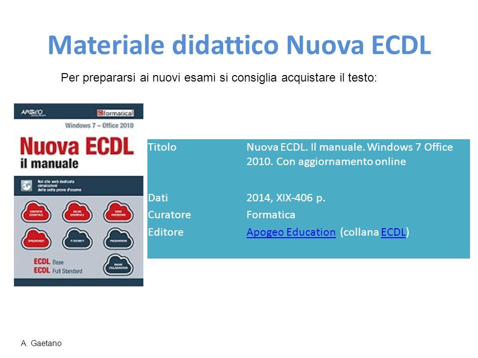Materiale didattico Nuova ECDL