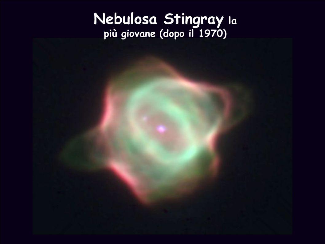 Nebulosa Stingray la più giovane (dopo il 1970)