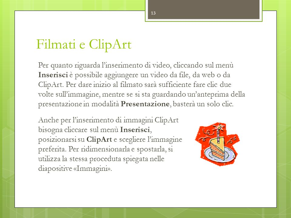 Filmati e ClipArt
