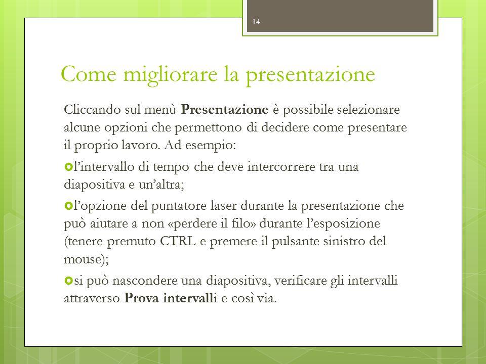 Come migliorare la presentazione