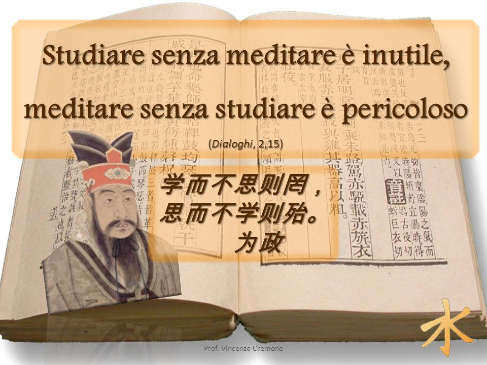 Studiare senza meditare è inutile, meditare senza studiare è pericoloso