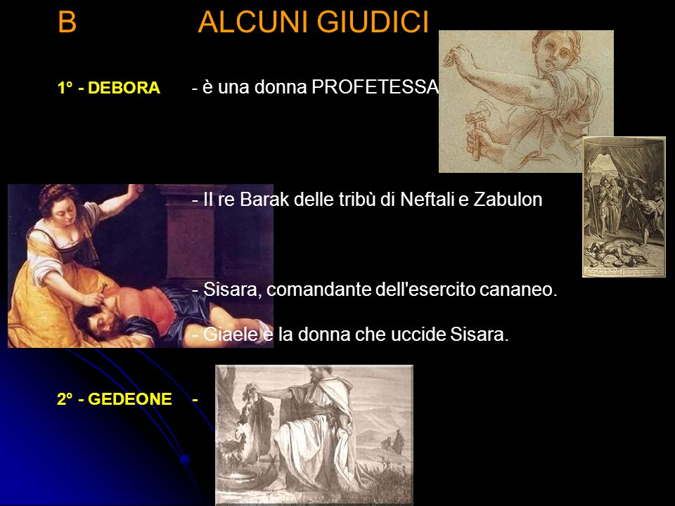 B ALCUNI GIUDICI - Il re Barak delle tribù di Neftali e Zabulon