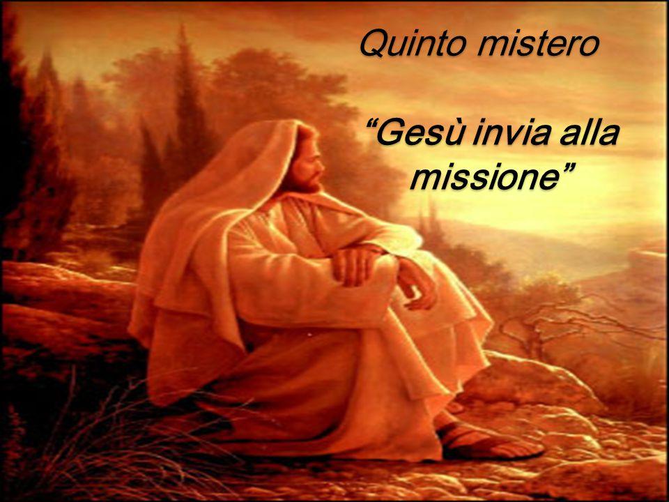Quinto mistero Gesù invia alla missione