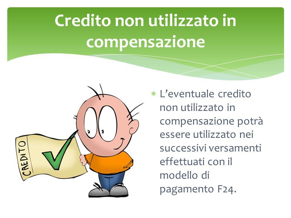 Credito non utilizzato in compensazione