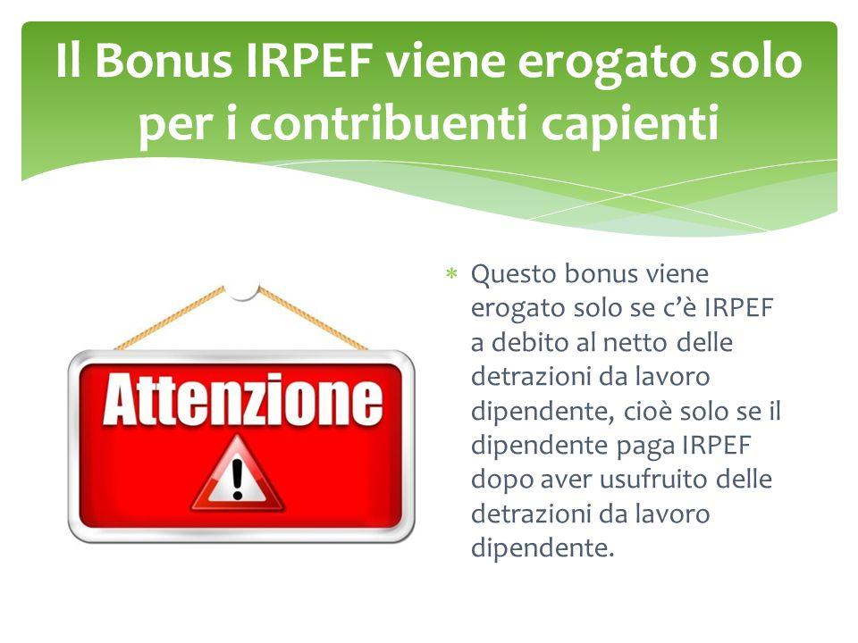Il Bonus IRPEF viene erogato solo per i contribuenti capienti