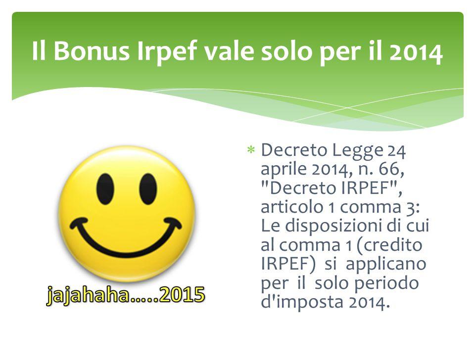 Il Bonus Irpef vale solo per il 2014