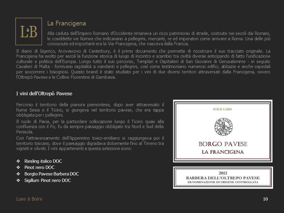 La Francigena I vini dell'Oltrepò Pavese Luxe à Boire