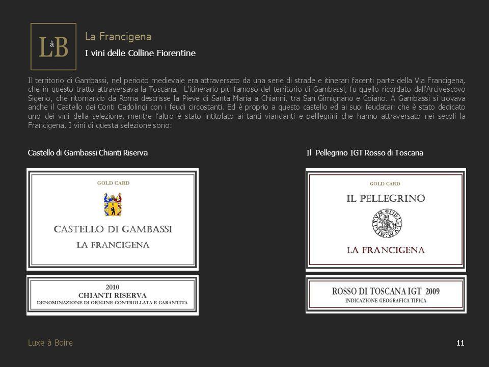 La Francigena I vini delle Colline Fiorentine Luxe à Boire