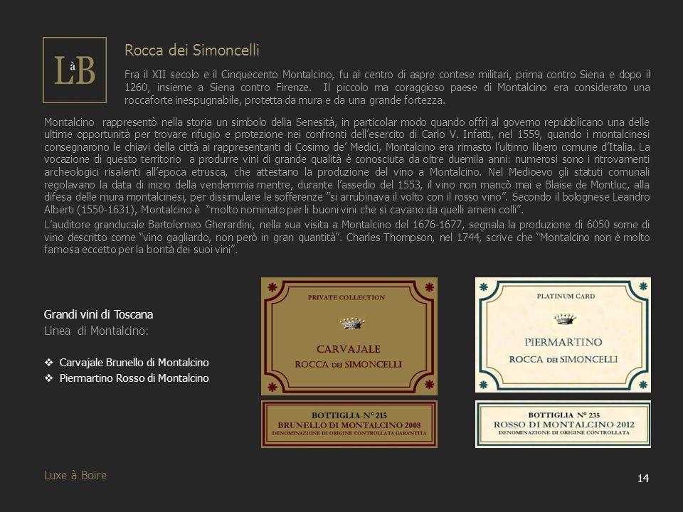 Rocca dei Simoncelli Grandi vini di Toscana Linea di Montalcino: