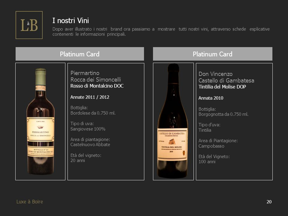 I nostri Vini Platinum Card Platinum Card Piermartino Don Vincenzo