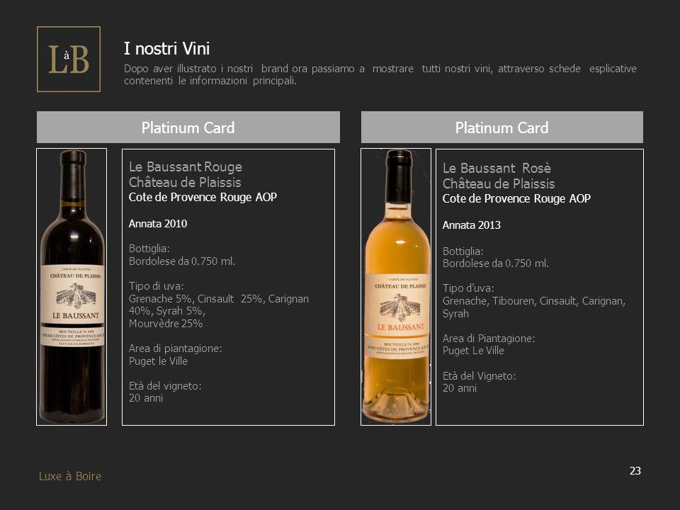 I nostri Vini Platinum Card Platinum Card Le Baussant Rouge