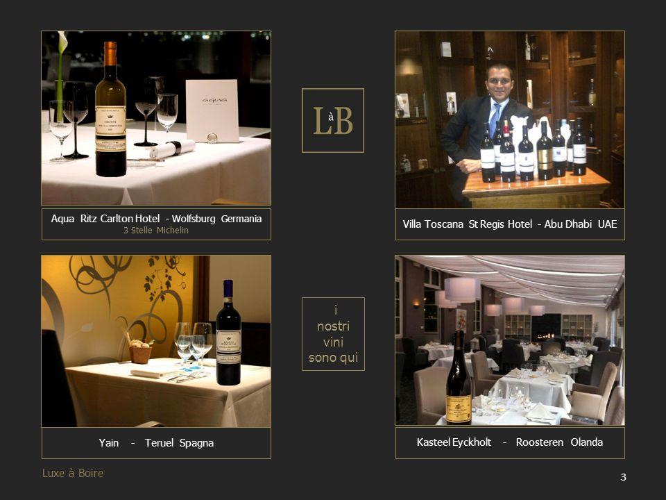 i nostri vini sono qui Luxe à Boire
