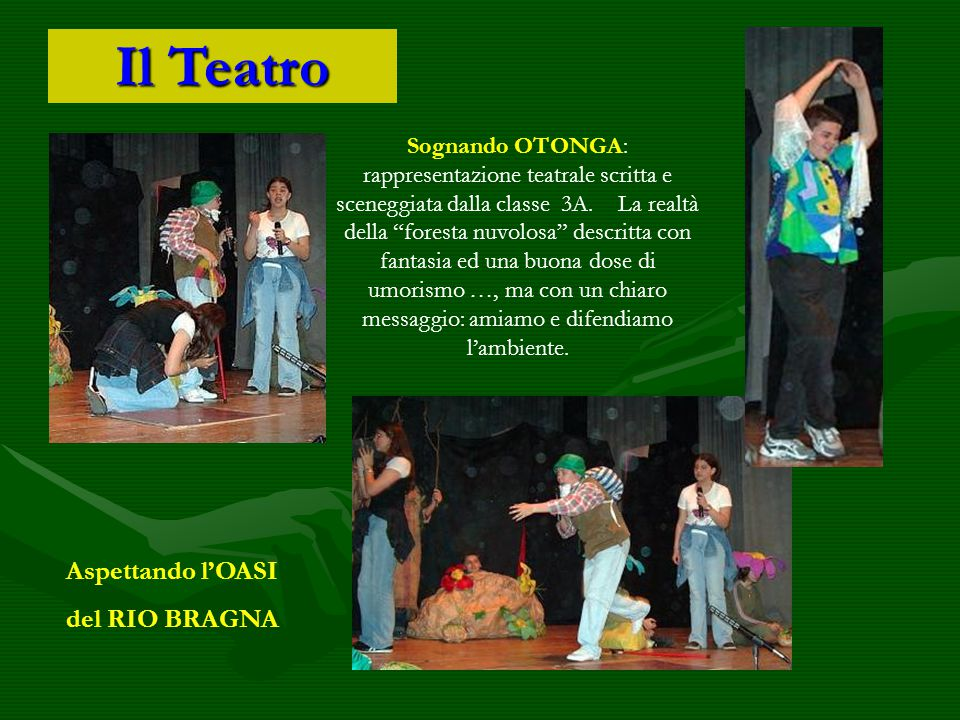 Il Teatro Aspettando l'OASI del RIO BRAGNA