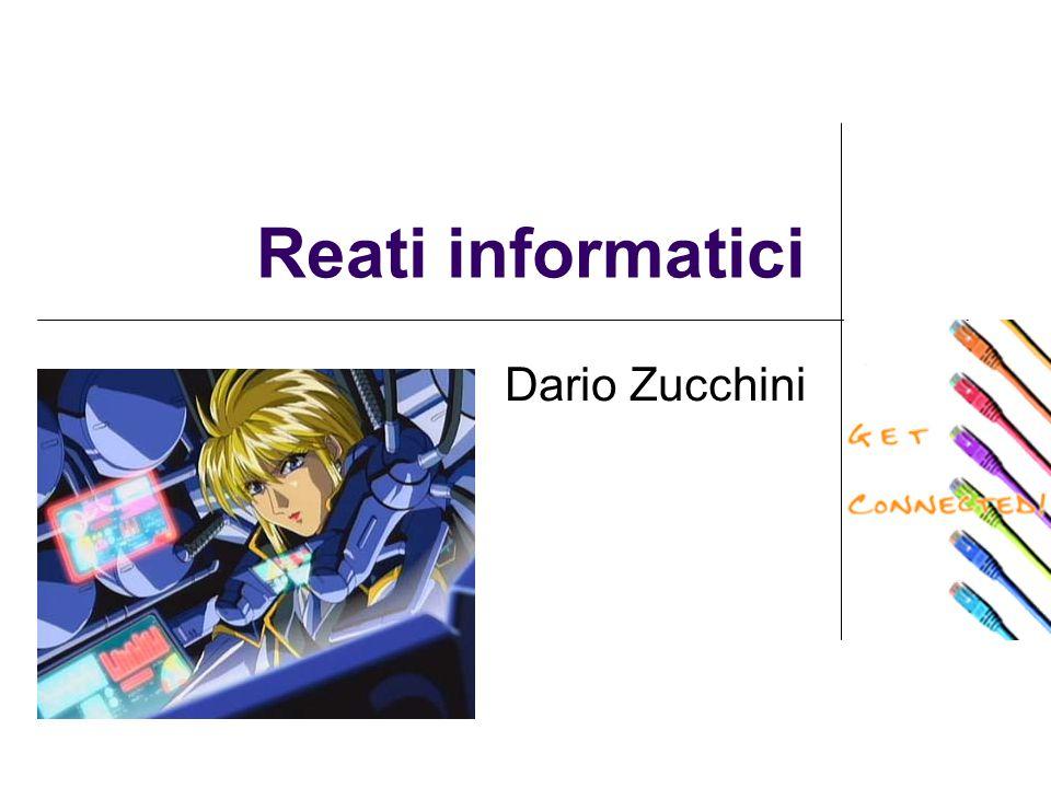 Reati informatici Dario Zucchini