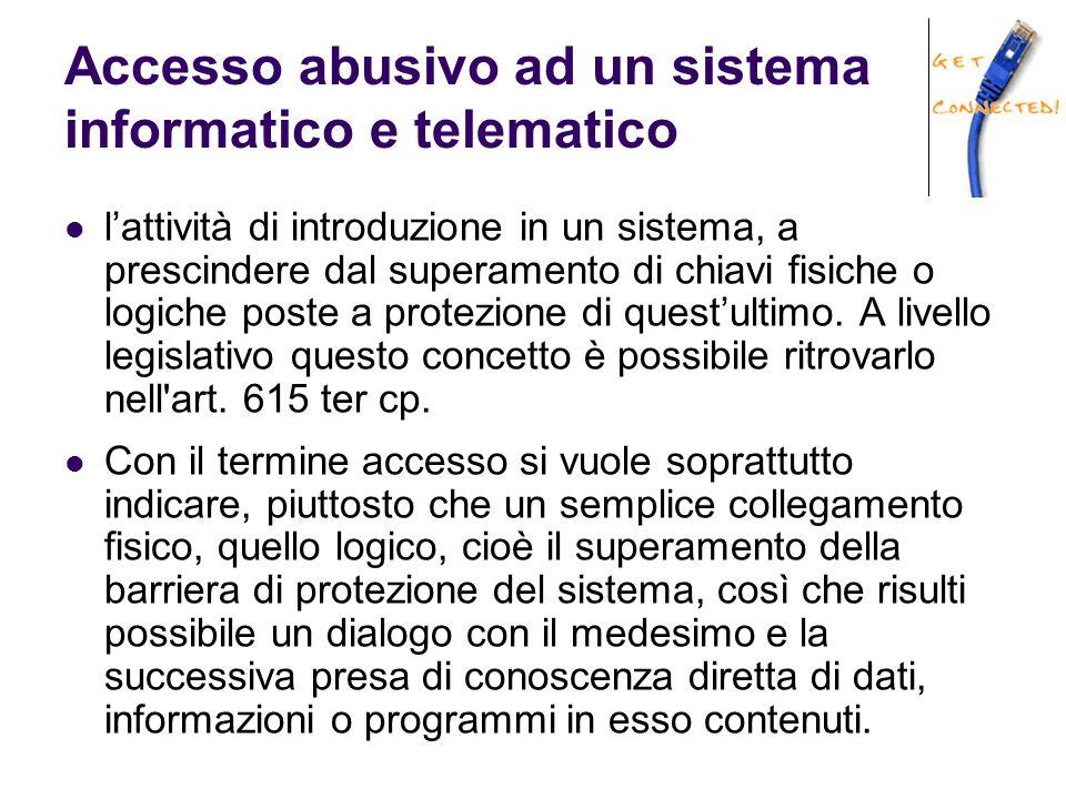 Accesso abusivo ad un sistema informatico e telematico