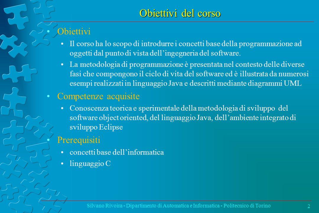 Obiettivi del corso Obiettivi Competenze acquisite Prerequisiti