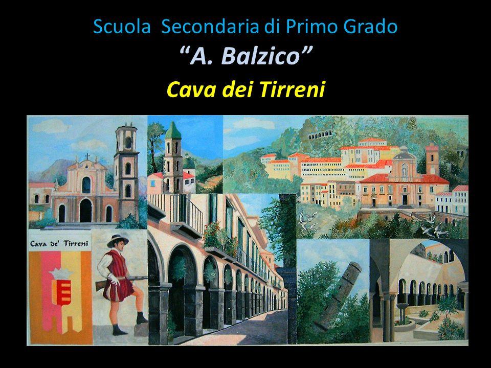 Scuola Secondaria di Primo Grado A. Balzico Cava dei Tirreni