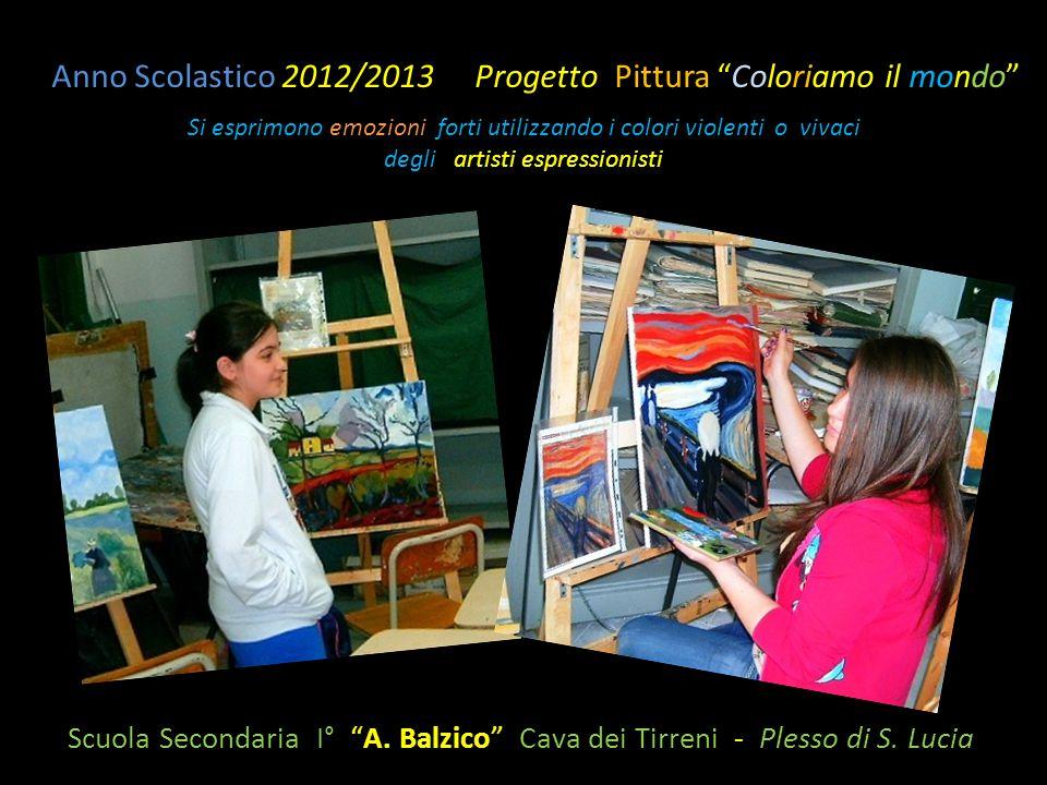 Anno Scolastico 2012/2013 Progetto Pittura Coloriamo il mondo