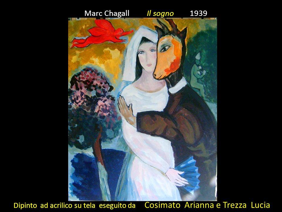 Marc Chagall Il sogno 1939 Dipinto ad acrilico su tela eseguito da Cosimato Arianna e Trezza Lucia.